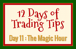 12 Days of Trading Tips Day 11
